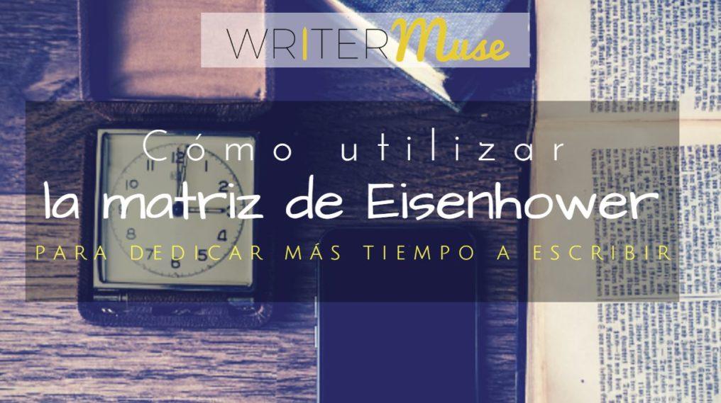 matriz de eisenhower para escritores