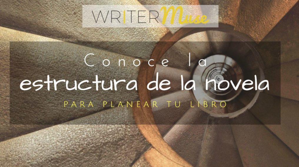 estructura de la novela writermuse