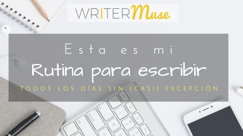 rutina de escritura escribir todos los dias