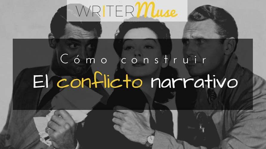 cómo-construir-el-conflicto-narrativo-writermuse