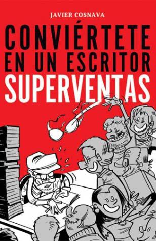 conviertete en un escritor superventas - javier cosnava - reseña writermuse - pack ebrolis tercera edición