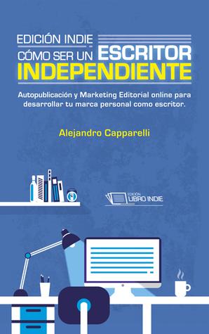 edicion indie - alejandro capparelli - reseña writermuse - pack ebrolis 3ª edición