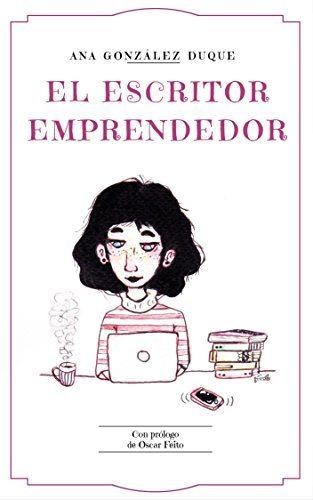 el escritor emprendedor ana gonzález duque - reseña writermuse - pack ebrolis 3ª edición
