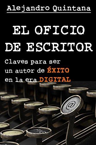 el oficio de escritor - alejandro quintana - reseña writermuse - pack ebrolis 3ª edición