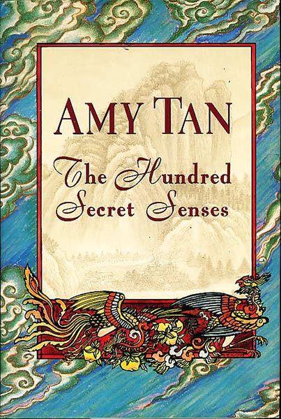 los-cien-sentidos-secretos---amy-tan---lectura-crítica-para-escritores