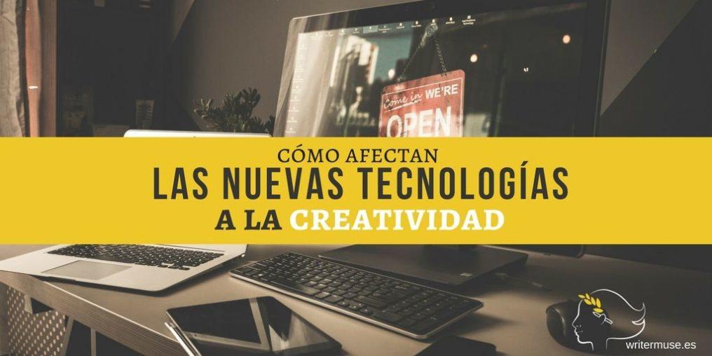 Cómo afectan las nuevas tecnologías a la creatividad - manuel ruiz del corral - ser digital - WriterMuse