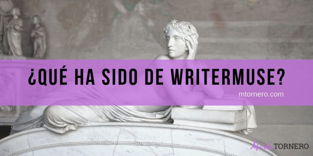que ha sido de writermuse - post mtornero (1)